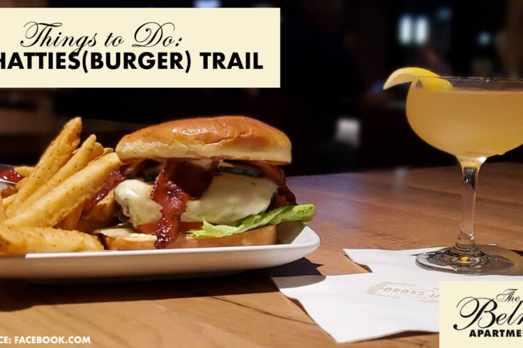 Things to Do: The HATTIES(BURGER) Trail
