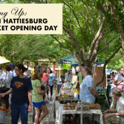 Downtown Hattiesburg Farmer's Market Opening Day