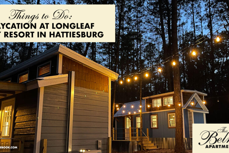 Things to Do: Staycation at Longleaf Piney Resort in Hattiesburg
